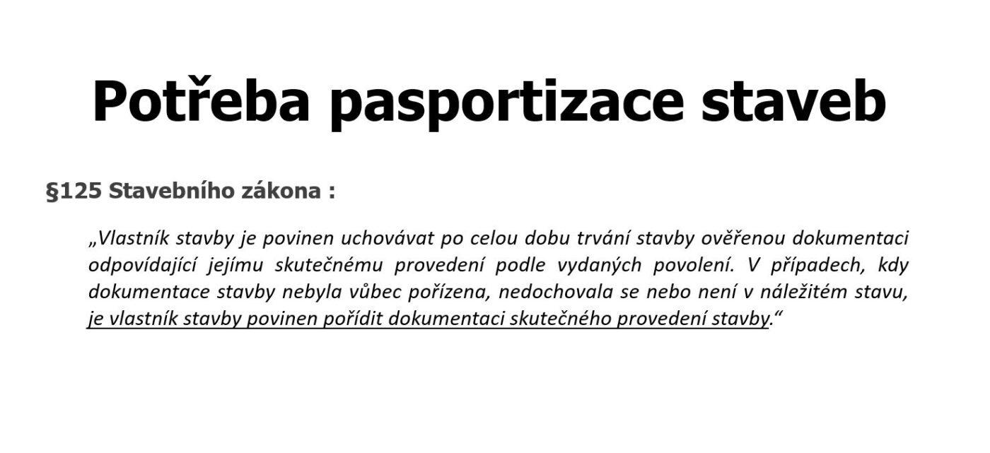 potřeba pasportizace stavby